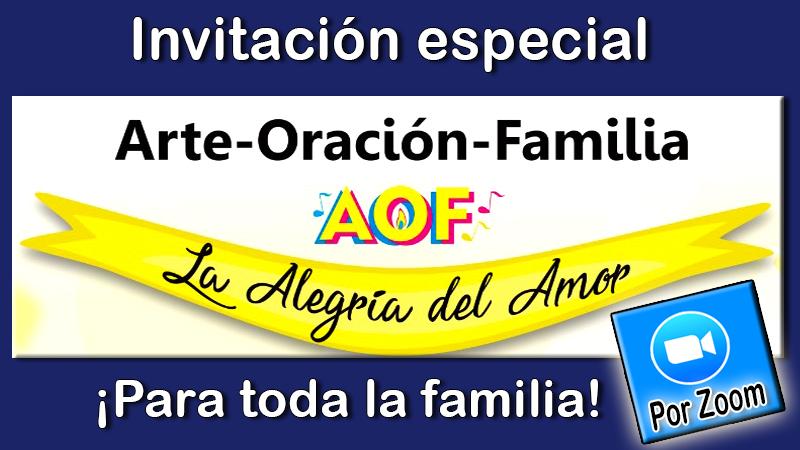 AOF: Arte, Oración, Familia